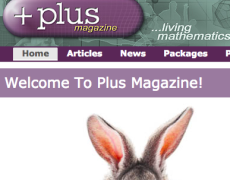 + Plus Magazine….living mathematics